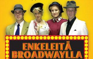 Enkeleitä Broadwaylla 2009